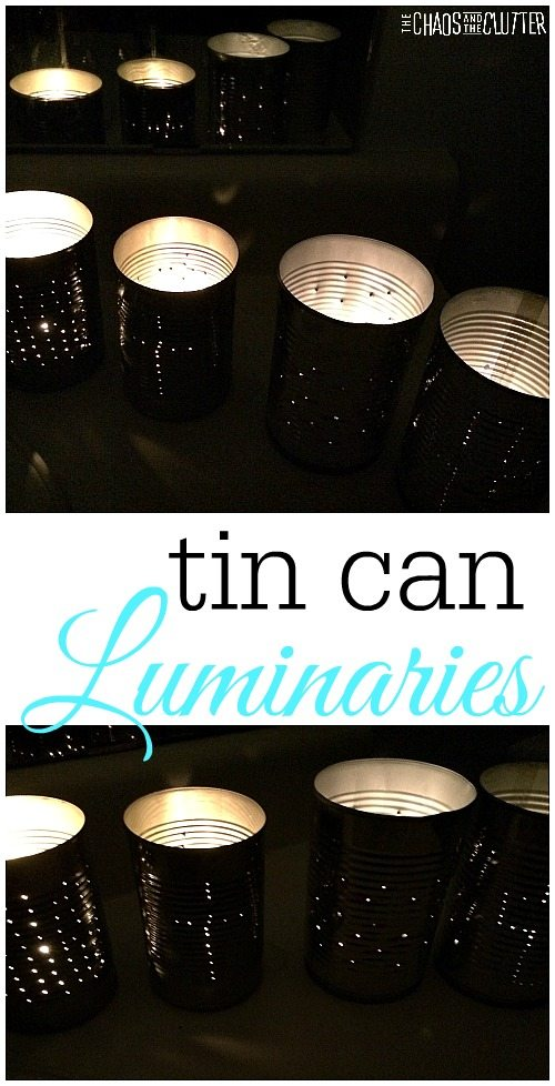 Tin can luminaries are a great project for older kids, tweens or teens.