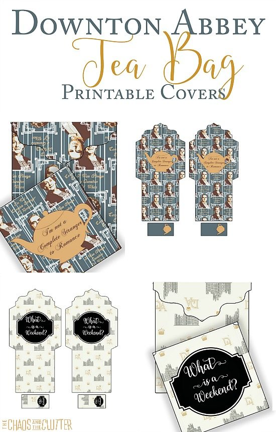 Downton Abbey Tea Bags...printable tea bag covers to add a bit of class (and humour) to your tea time!