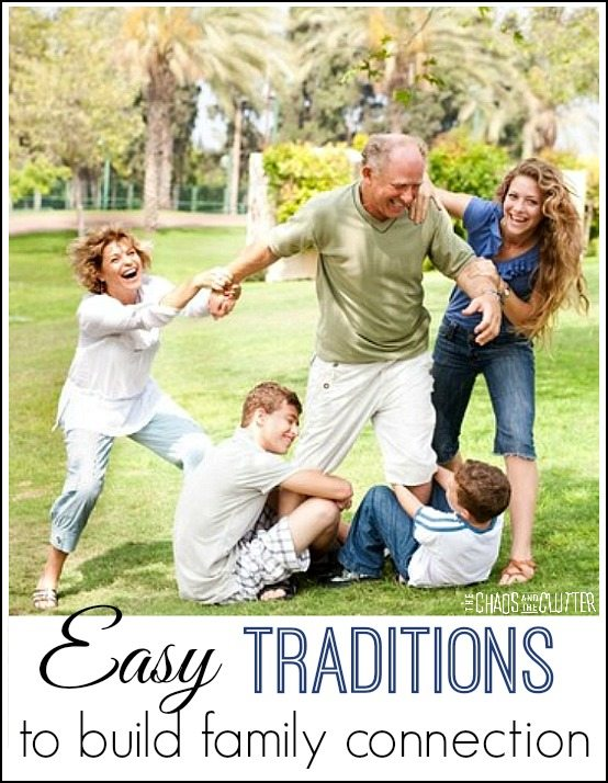 Easy traditions you can incorporate into your life to help build family connection and create memories