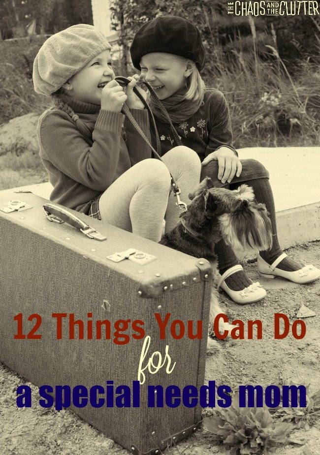 12 Things a Special Needs Mom Needs from you