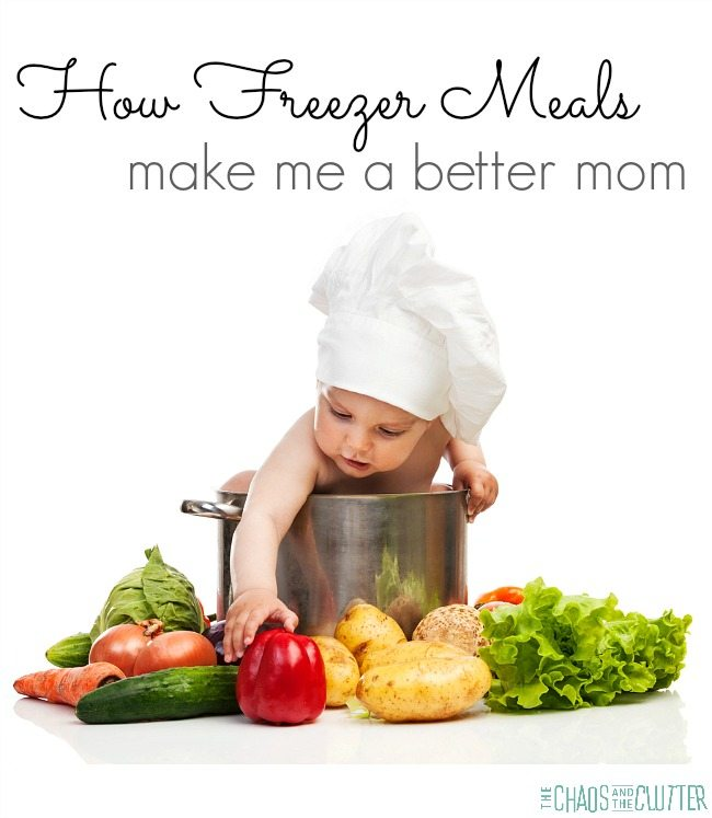 How Freezer Meals Make Me a Better Mom