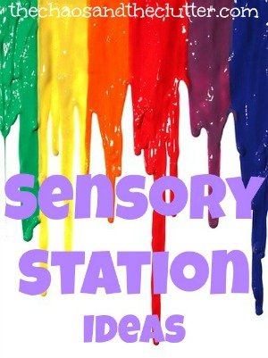 Sensory Station Ideas for your home or classroom