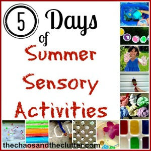 Summer Sensory Activities Series - lots of great ideas!