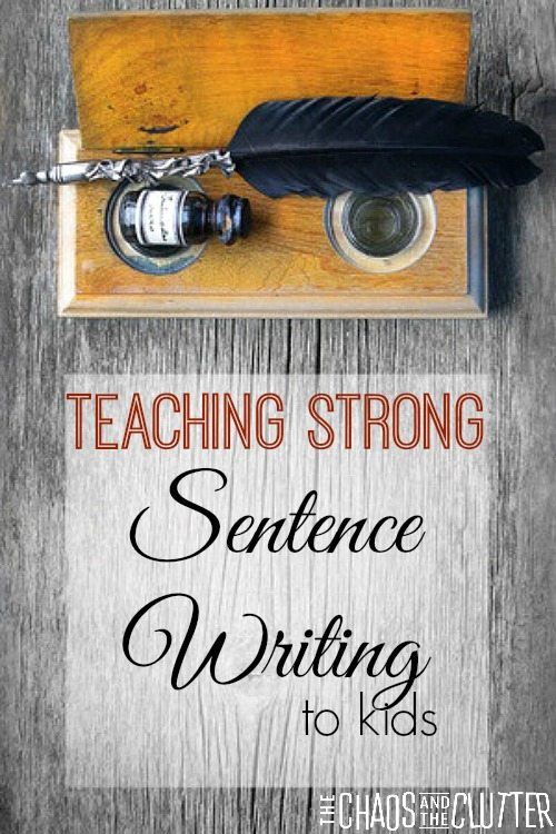 Creative and fun ways to teach strong sentence writing skills to kids.