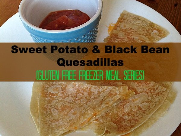 Gluten Free Sweet Potato & Black Bean Quesadillas