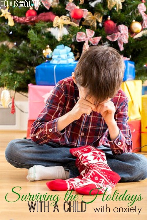 The holidays can be a huge challenge for kids who struggle with anxiety. These tips can help.