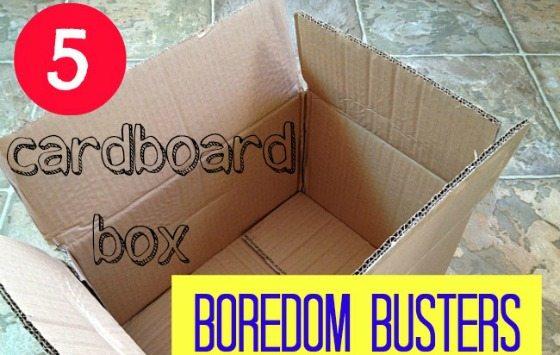 5 Cardboard Box Boredom Busters