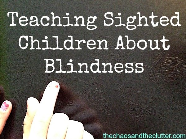 Teaching Sighted Children About Blindness