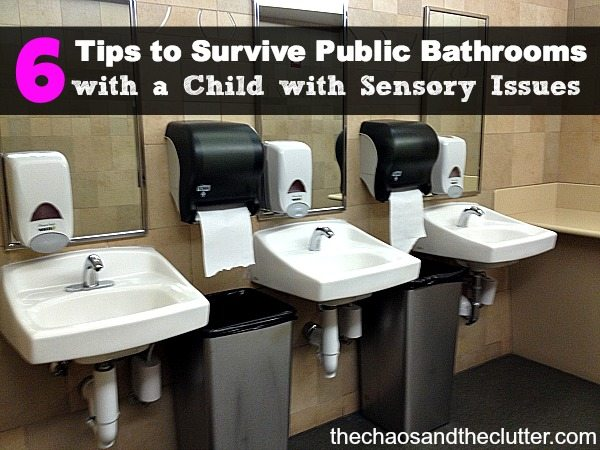 6 Tips to Surviving Public Bathrooms with a Child with Sensory Issues