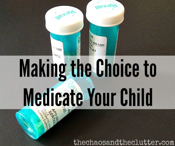 Making the Choice to Medicate Your Child