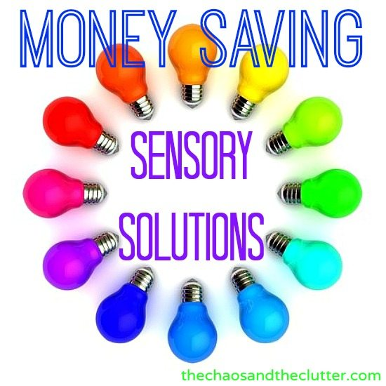 Money Saving Sensory Solutions