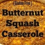 gluten free Butternut Squash Casserole - perfect for holiday meals!