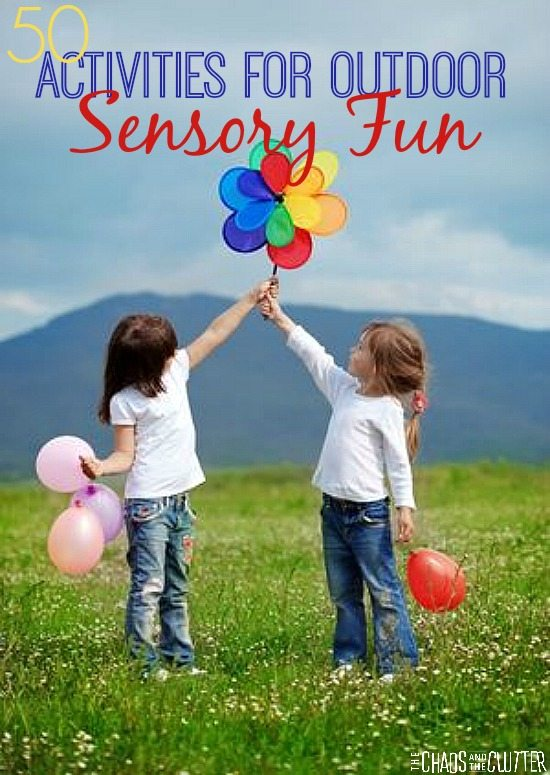 50 Activities for Outdoor Sensory Fun - full of sensory activities for all ages
