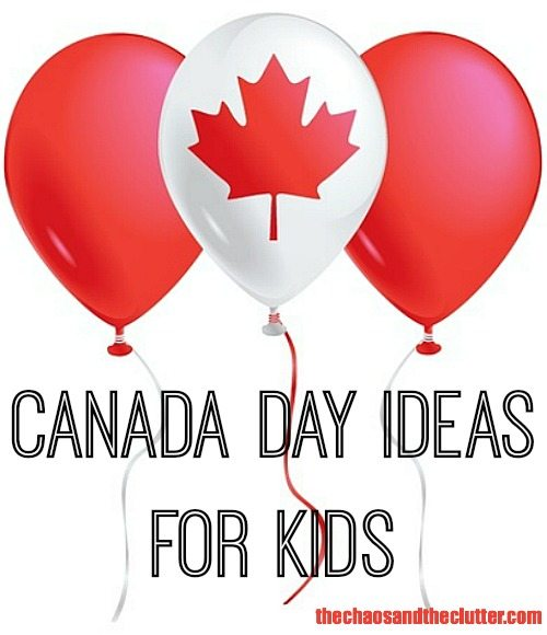 Canada Day Ideas for Kids
