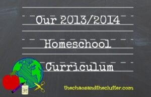 Our 2013/2014 Homeschool Curriculum