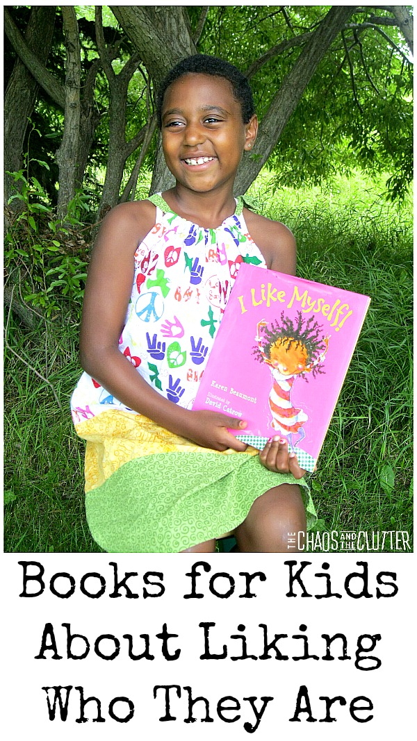 Books for Kids About Liking Who They Are. These are great self-esteem boosters.