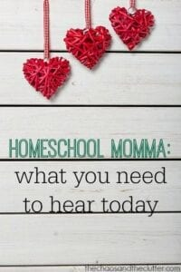 Homeschool Momma What You Need to Hear Today