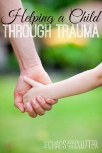 Helping a Child Through Trauma