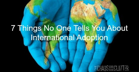 Things No One Tells You About International Adoption