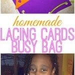 Homemade Lacing Cards…makes a great busy bag!