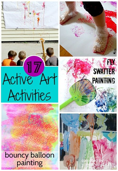 If you can't get your child to hold still long enough to complete an art project, these fun, active ideas are for you!