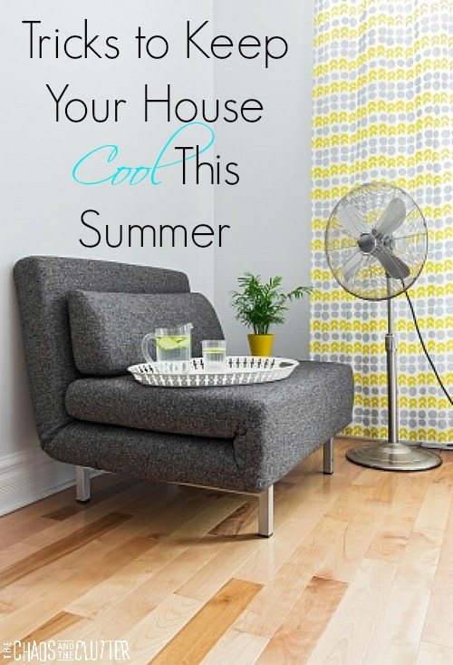Don't have air conditioning? These tricks will help keep you and your house cool this summer.