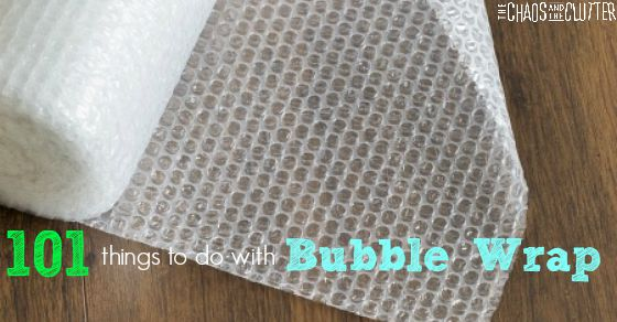 101 Things to do with Bubble Wrap