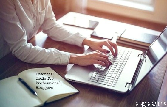 Essential Tools for Professional Bloggers