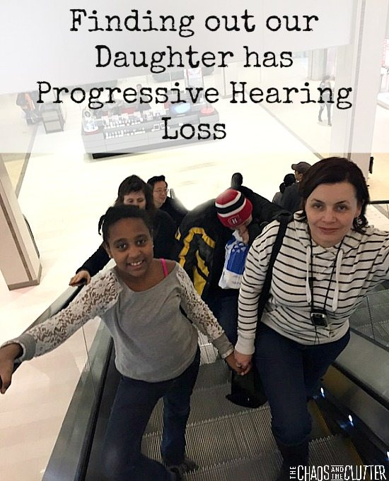 Finding out our daughter has progressive hearing loss...what it felt like and what it has meant for our family and for her