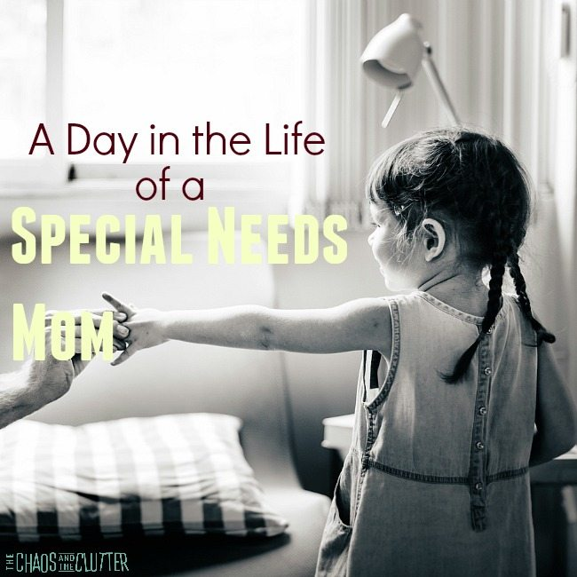 A typical day in the life of one special needs mom, well as typical as any day can be.