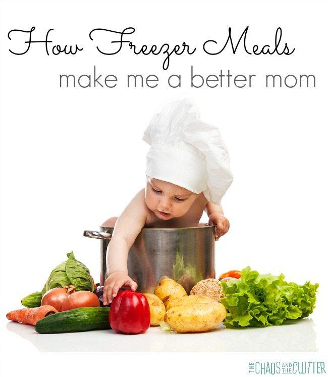 How Freezer Meals Make Me a Better Mom