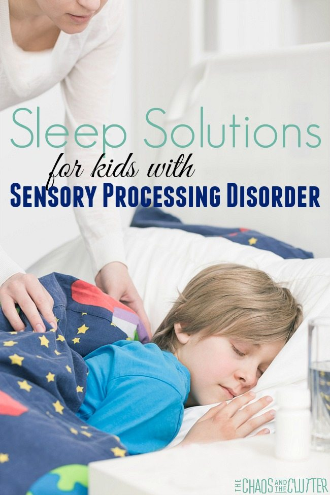 Sleep Solutions for Kids with Sensory Processing Disorder