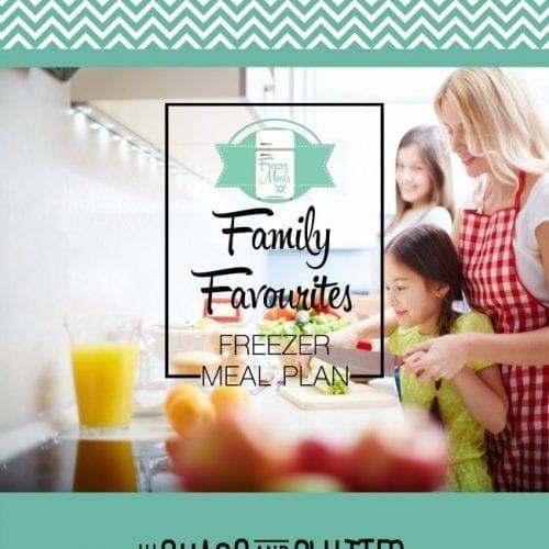 Family Favourites Freezer Meal Plan