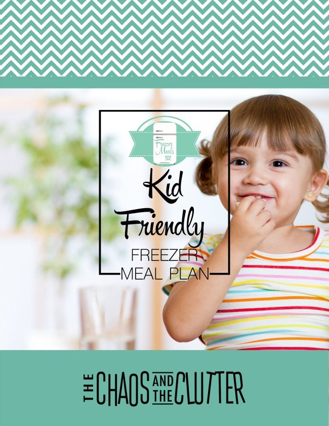 Kid Friendly Freezer Meal Plan