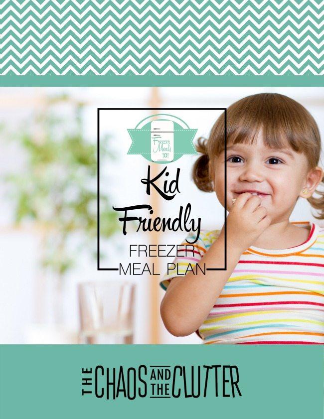 Kid Friendly Freezer Meal Plan