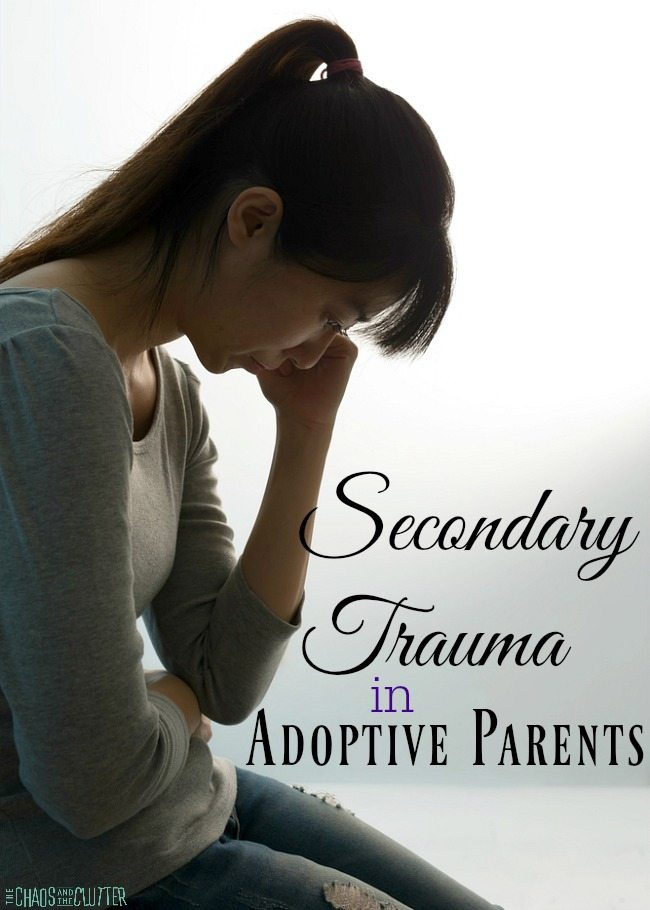 Secondary Trauma in Adoptive Parents - symptoms, treatment and my personal experience with it