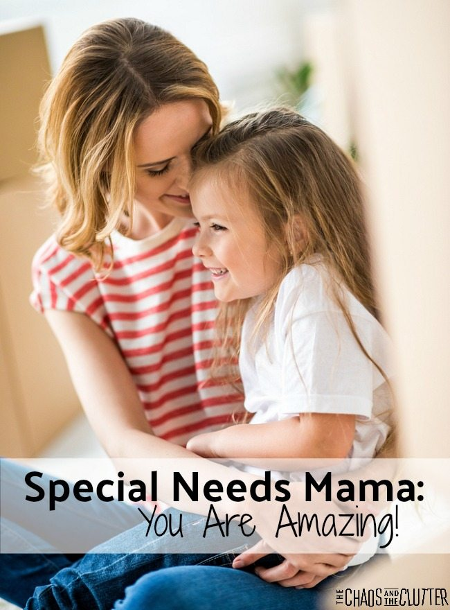 Encouragement for all the brave moms raising a child with special needs and fighting the good fight every day