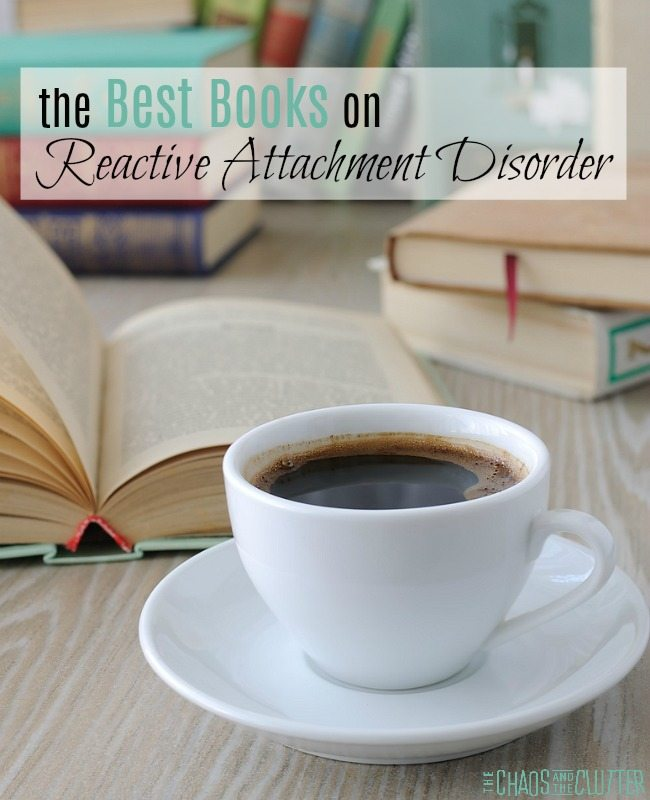 The Best Reactive Attachment Disorder Books #adoption #specialneeds