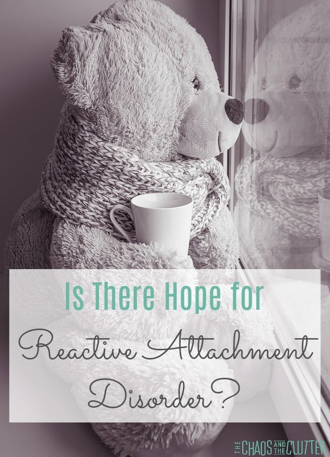 Is there hope for children with Reactive Attachment Disorder? #adoption #parenting #RAD #reactiveattachmentdisorder