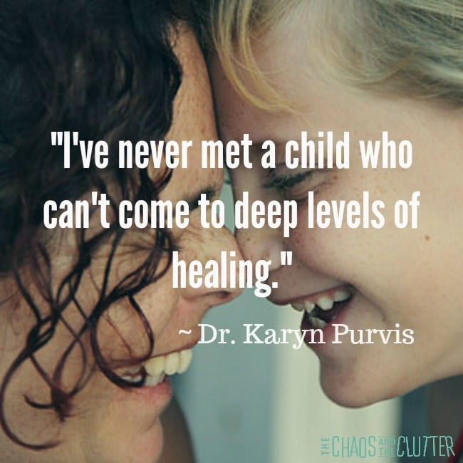 deep levels of healing Karyn Purvis quote