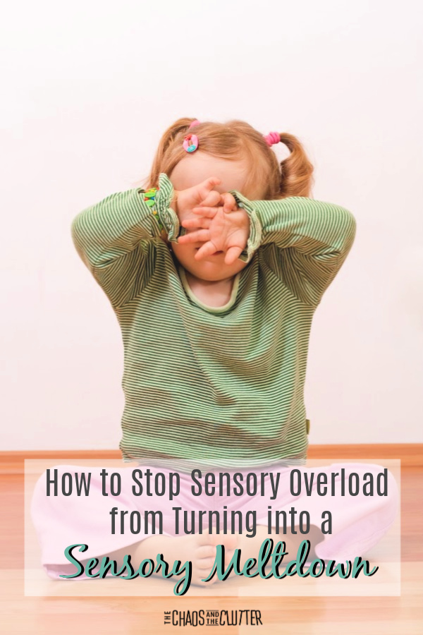 How to Stop Sensory Overload from Turning into a Sensory Meltdown #sensoryprocessingexplained #sensory #spd #sensorymeltdown #sensoryoverload #parentingtips #parenting