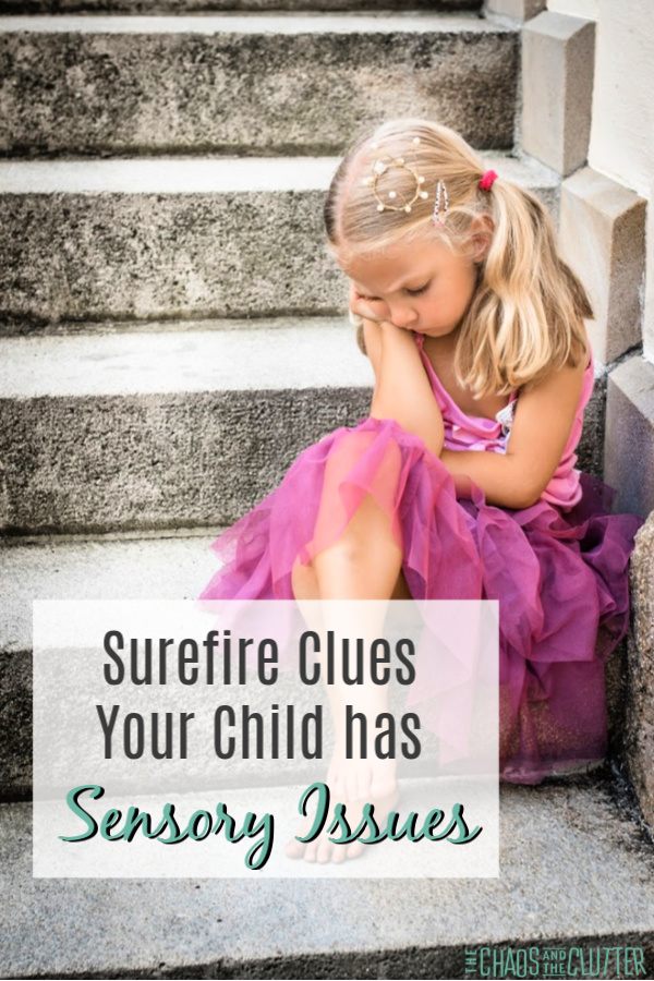 Surefire Clues Your Child has Sensory Issues #sensory #spd #sensoryprocessingdisorder #parenting #parentingtips