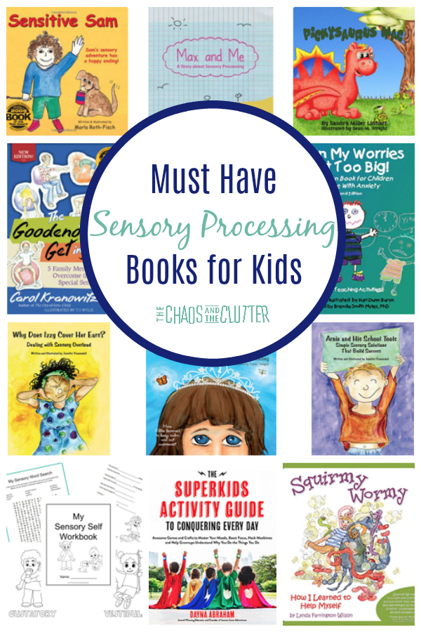 These must have sensory processing books for kids include titles not only for kids with sensory challenges, but for their siblings and classmates as well. #sensoryprocessing #sensoryprocessingdisorder #spd #booksforkids