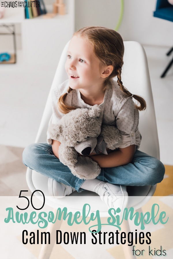 50 Awesomely Simple Calm Down Strategies for Kids #calmdown #calmdowncards #calmdownstrategies #specialneedsparenting