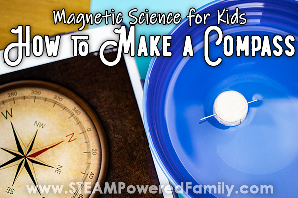 Make a Compass - Magnetic Science Experiment for Kids