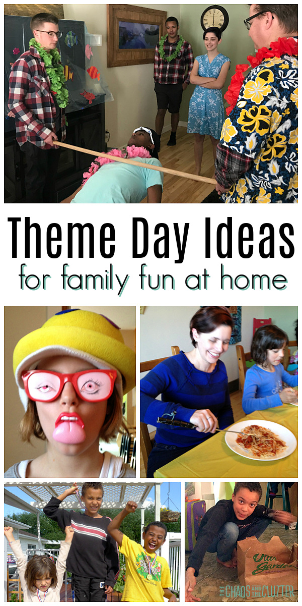"collage of party images with text that reads ""Theme Day Ideas for family fun at home"""