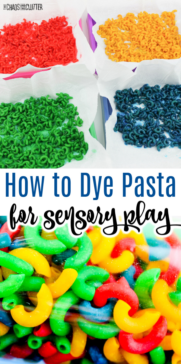 "trays of red, yellow, green, and blue macaroni noodles with text that reads ""How to Dye Pasta for Sensory Play"""