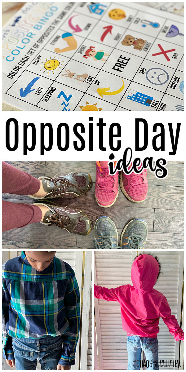 "photos of shoes on wrong feet, clothes on backwards, bingo. Text reads ""Opposite Day ideas"""
